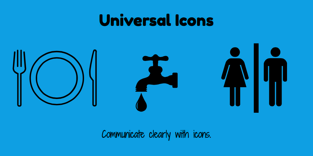 Communicate clearly with icons, especially with universal icons such as these. Stencil provides more tips on how to create images with icons.