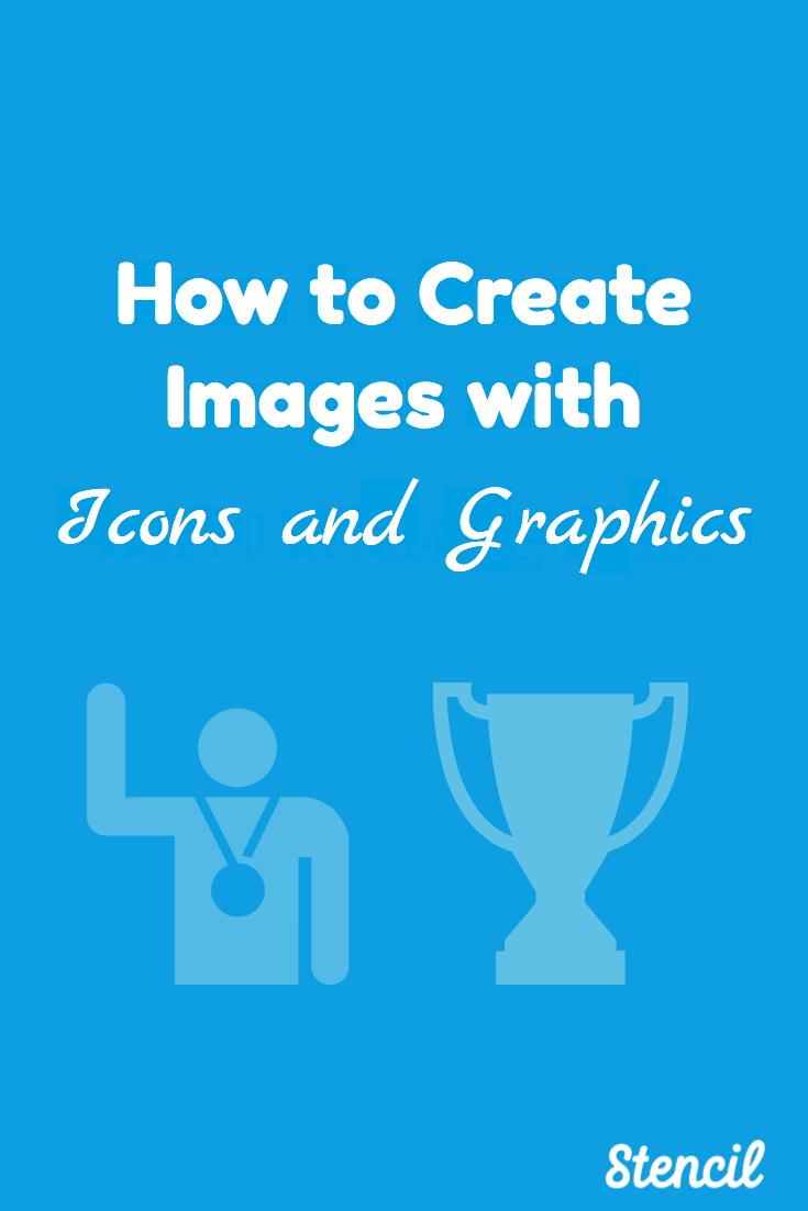 How to Create Images with Icons and Graphics using Stencil. Visual marketing made simple with icons to create a social media graphic in seconds. Check out how to simplify your design with icons.