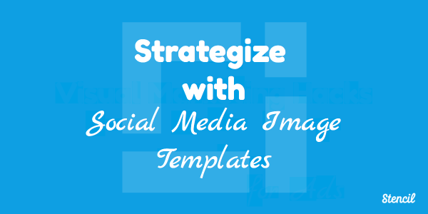 Strategize with Social Media Image Template with Stencil.