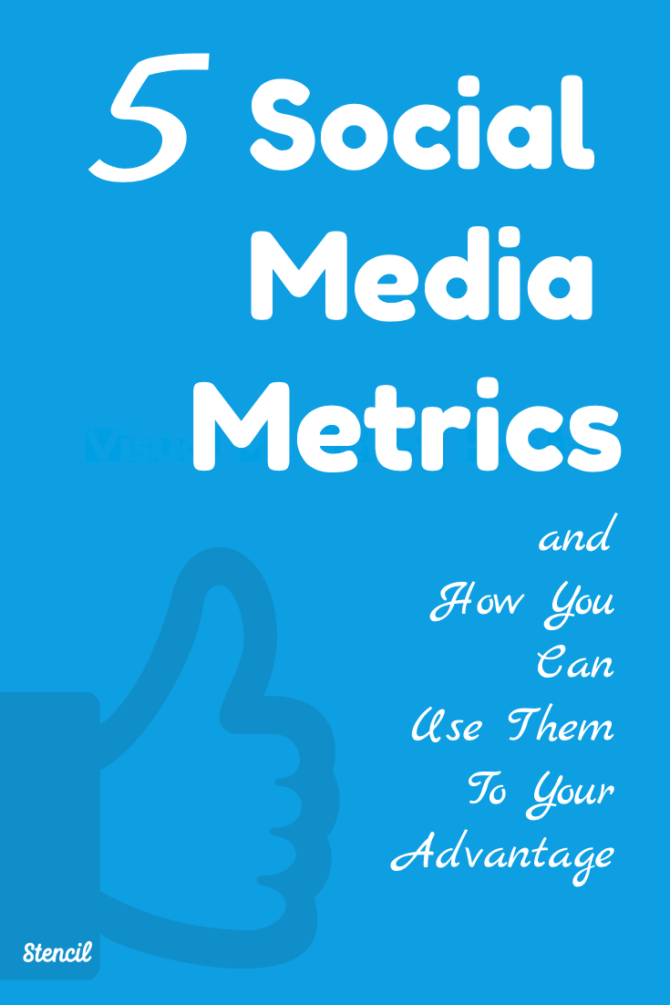 5 social media metrics and how you can use them to your advantage. They're easy to check and important to do for any business. Check it out on the Stencil blog!