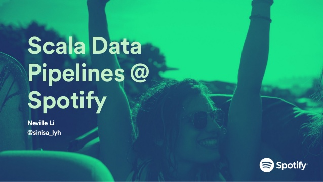 scala-data-pipelines-spotify-1-638