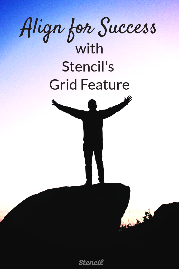 Align for Success with Stencil's grid feature #visualcontent