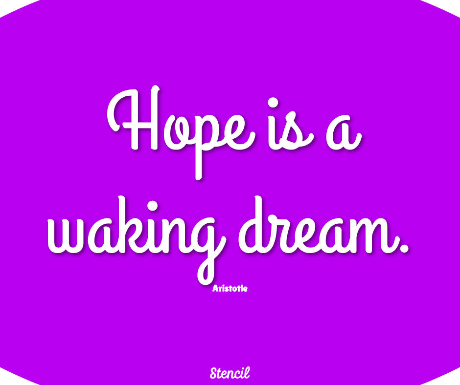 hope is a waking dream with purple background