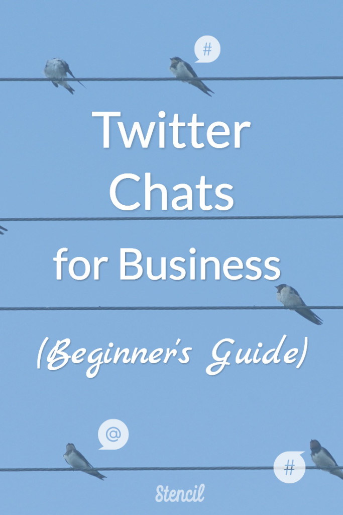 Twitter Chats for Business (Beginner's Guide) with resource list of current chats