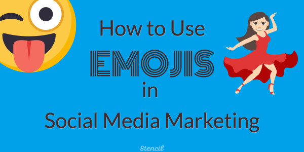How to Use Emojis in Social Media Marketing