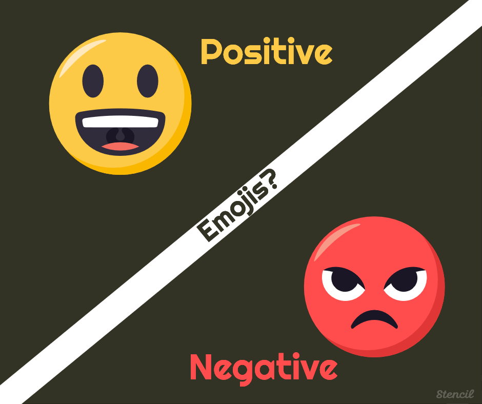 Will the emoji provide a positive or negative impact_