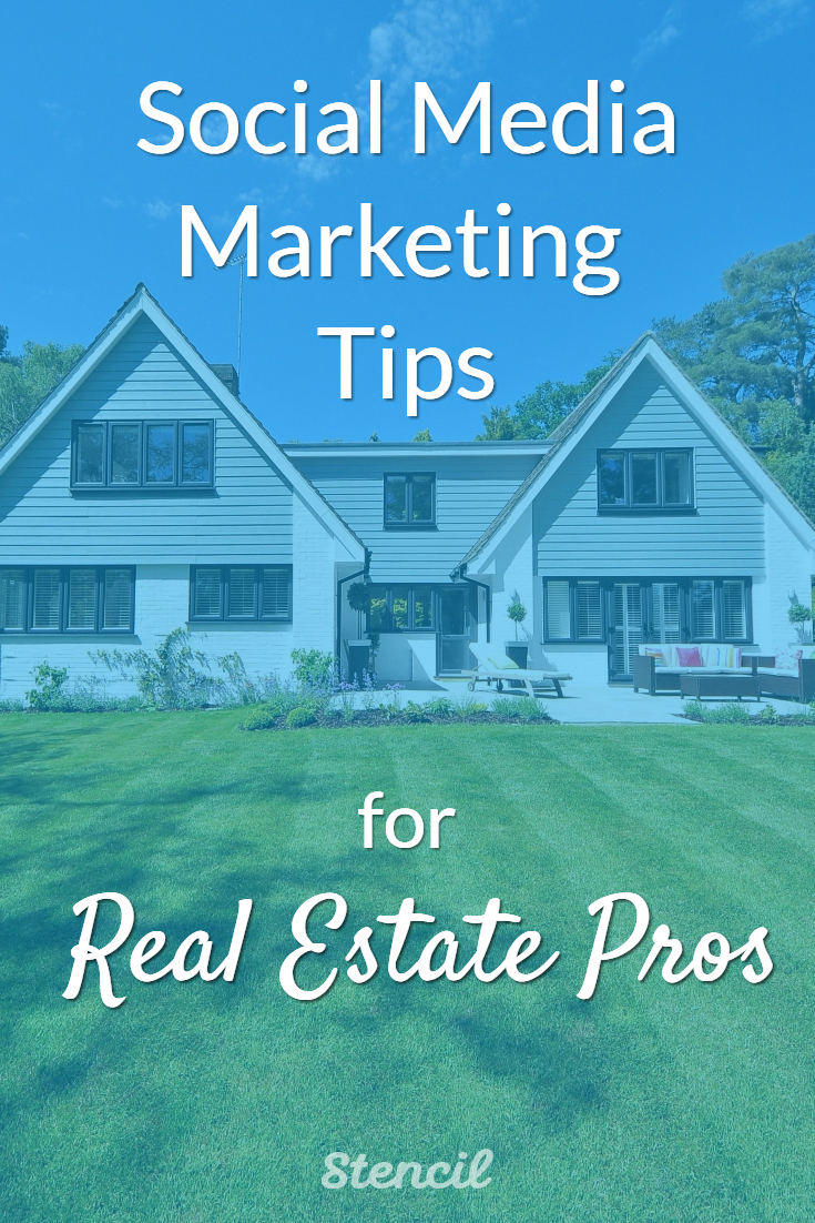 Social Media Marketing Tips for Real Estate Pros