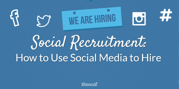 Social Recruitment_ How to Use Social Media to Hire