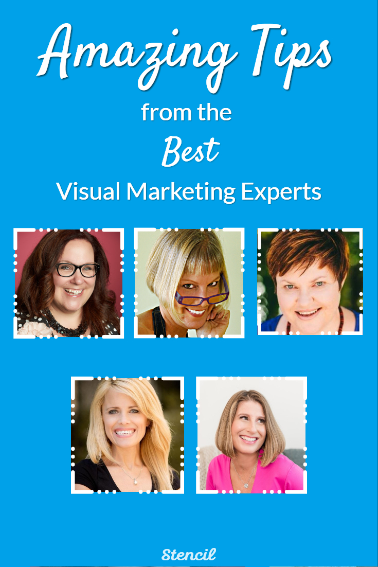 Amazing Tips from the Best #VisualMarketing Experts