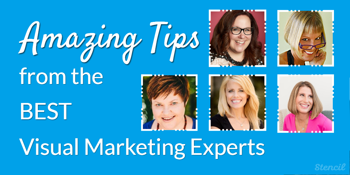 Amazing Tips from the Best Visual Marketing Experts