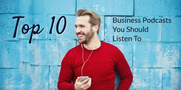 Top Ten Business Podcasts