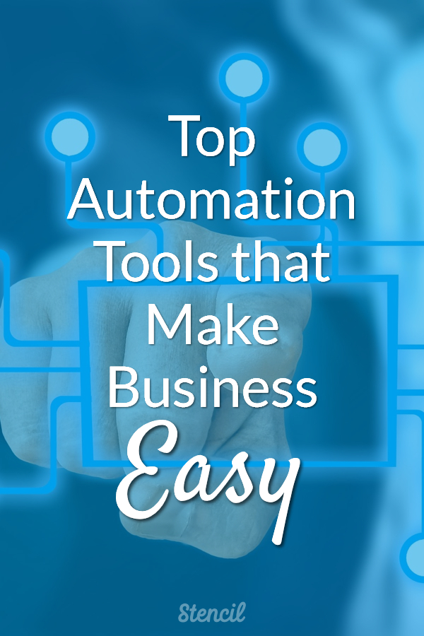 Top Automation Tools that Make Business Easy #entrepreneur #smallbiz