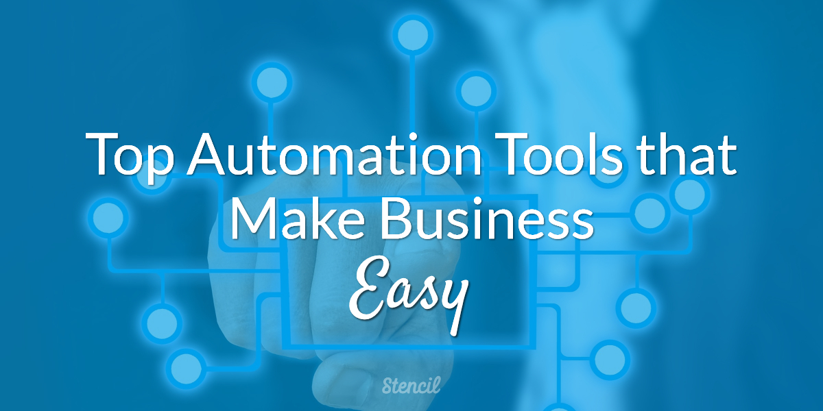 Top-Automation-Tools-that-Make-Business-Easy