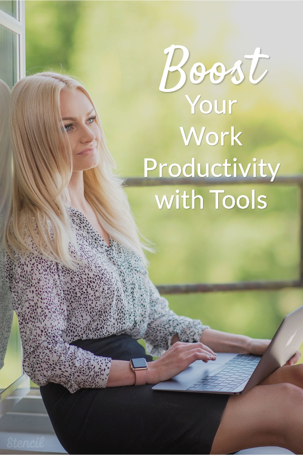 Boost your Work Productivity with Tools #productivity