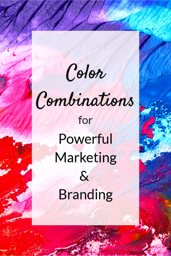 Color Combinations for Powerful Marketing and Branding #visualcontent #colors