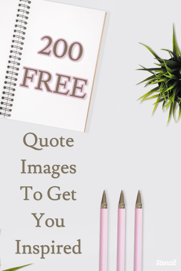 200 Free Quote Images to Get You Inspired #quotes