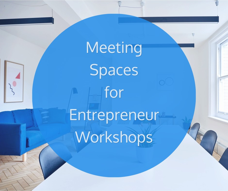 Meeting Spaces for Entrepreneur Workshops image with a circle shape behind text.