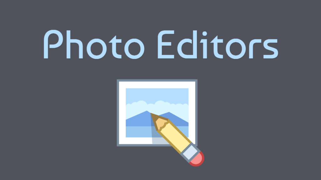 Photo Editors for Non-Designers