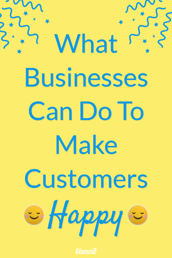 What Businesses Can Do To Make Customers Happy #customerexperience #customerservice