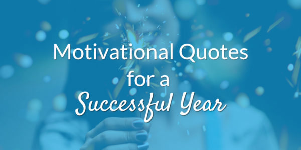 Motivational Quotes for a Successful Year