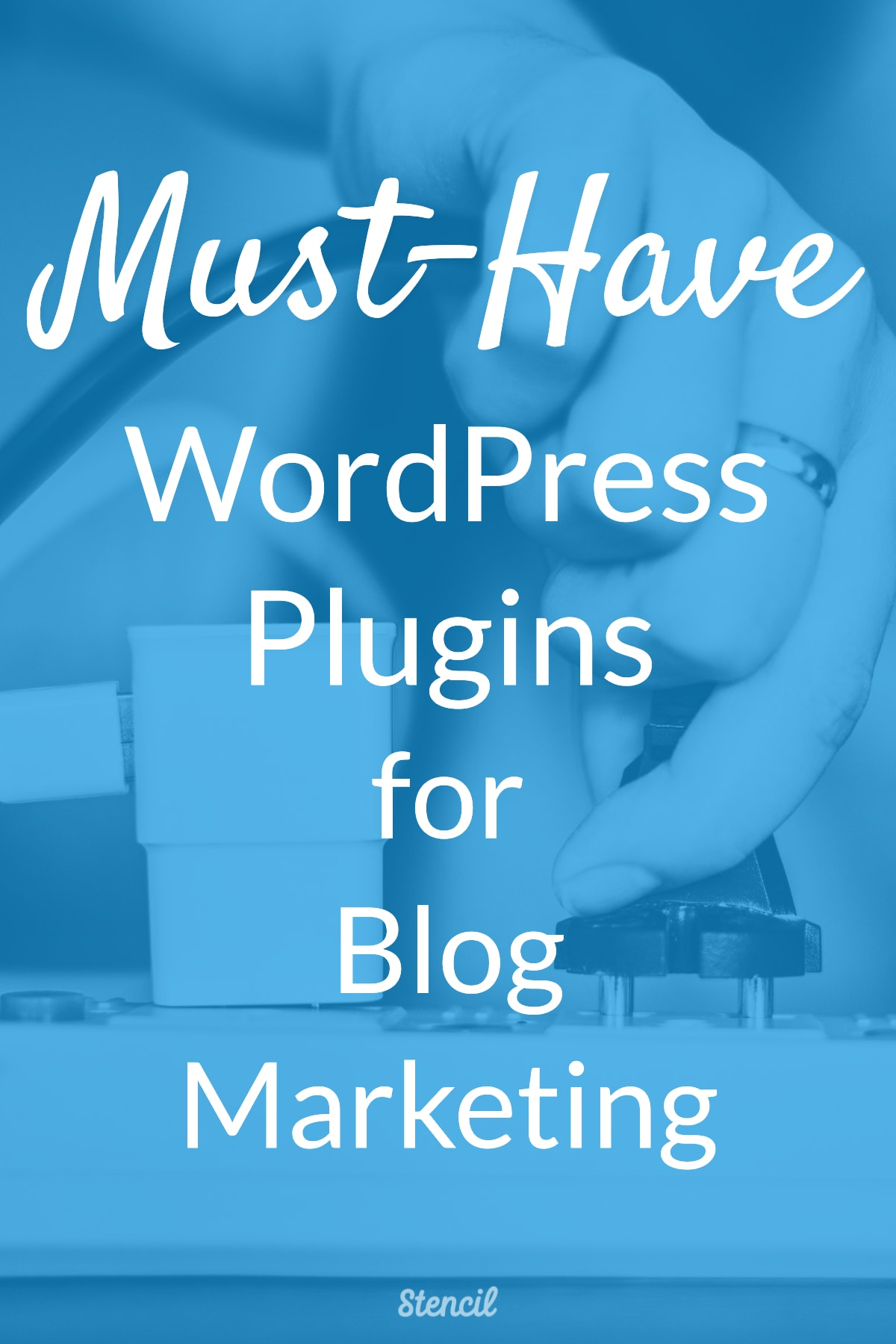 Must-Have WordPress Plugins for Blog Marketing