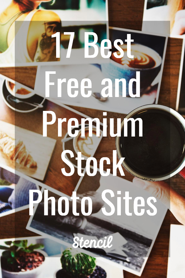 17 Best Free and Premium Stock Photo Sites in 2019 #stockphotos #photos #free #freephotos #blogging #blog #marketing
